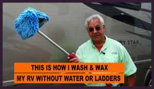 Wash and wax your RV without water or ladders