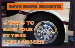 How to make your RV tires last longer