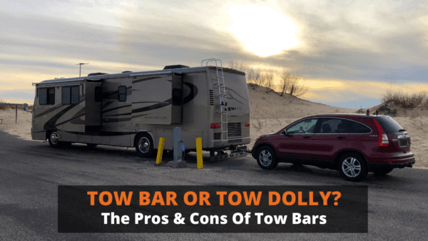 Tow bar or tow dolly? The pros and cons of Tow Bars.