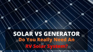 Do you really need an RV solar system?
