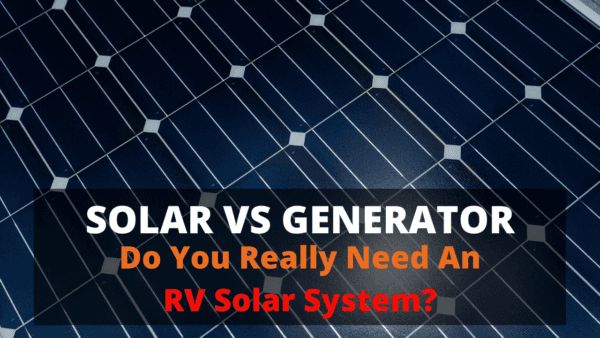 Do you really need an RV solar system. Watch this video to find out.
