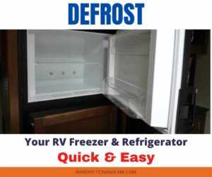 How To Defrost An RV Refrigerator The Simple And Easy Way