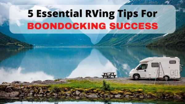 A video on 5 ways for successful RV boondocking