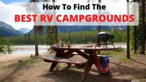 How To Find The Best RV Campgrounds