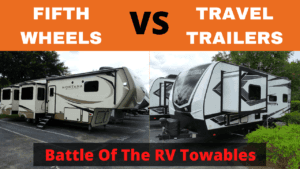 Fifth wheels vs travel trailers. Which is best for you?