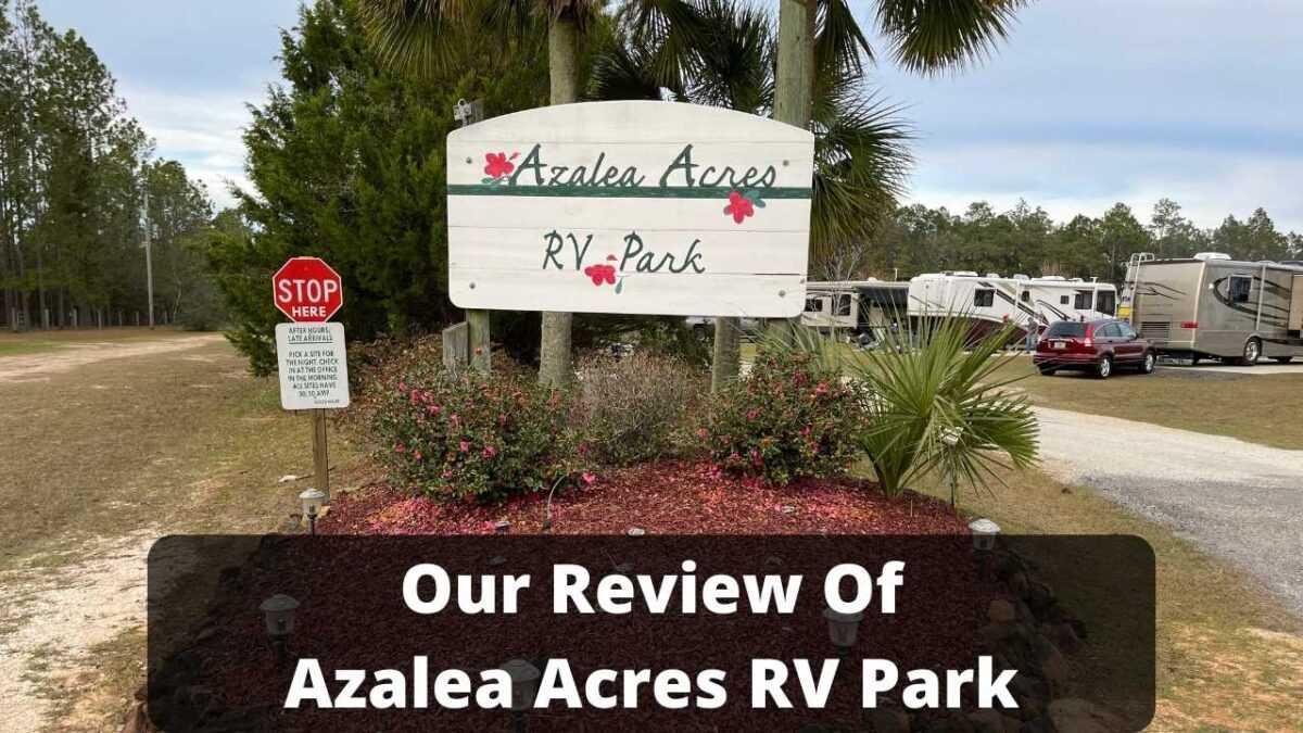Azalea Acres RV Park Review