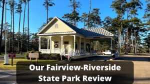 Fairview-Riverside State Park Review