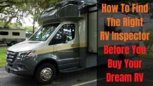 RV inspectors - What They do and how to find them