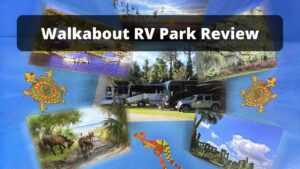 Walkabout RV park review