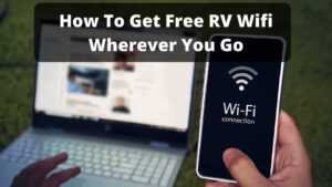 Get free RV wifi wherever you go