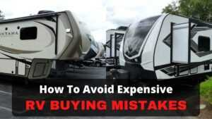 Avoid RV buying mistakes