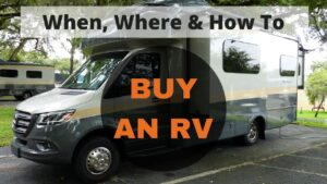 RV Buying Tips - How, When and Where