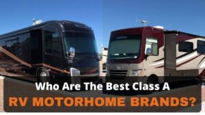 The best Class A RV Brands