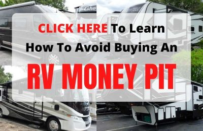 How To Avoid Buying An RV Money Pit